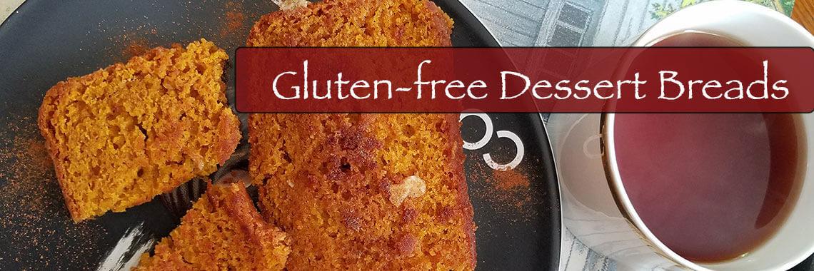 Gluten-free Dessert Breads